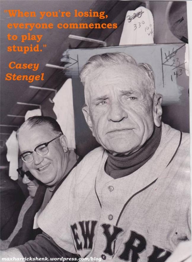 Meme - Stengel - When you're losing